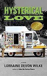Hysterical Love: a novel