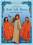 Arab Folk Dance: Dabke, Khaliji, Saidi & Sufi