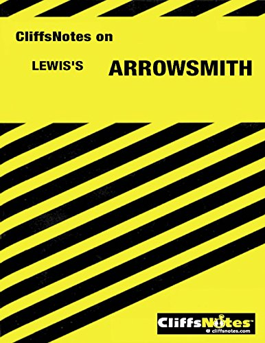 CliffsNotes on Lewis' Arrowsmith (Cliffs notes)