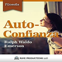 Auto-Confianza [Self-Reliance]