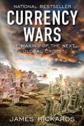 (CURRENCY WARS: THE MAKING OF THE NEXT GLOBAL CRISIS) BY Hardcover (Author) Hardcover Published on (11 , 2011)