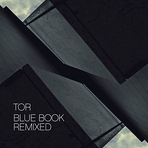 Tor - Blue Book Remixed (2017) [WEB FLAC] Download