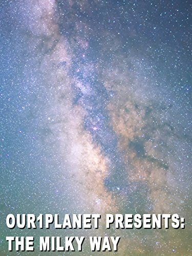 Our1planet Presents  The Milky Way