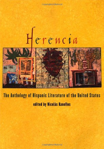 Herencia: The Anthology of Hispanic Literature of the United States (Recovering the U.S. Hispanic Literary Heritage (Oxford University Press).) by Oxford University Press
