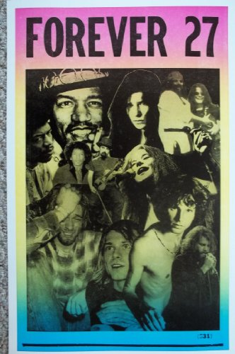 Forever 27-all These Great Artists Died At Age 27 Poster