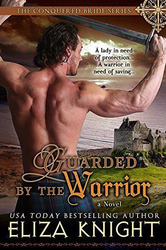 Guarded by the warrior conquered bride series book 5 kindle guarded by the warrior conquered bride series book 5 by knight eliza fandeluxe PDF