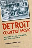 Detroit Country Music, Craig Maki and Keith Cady, 0472052012