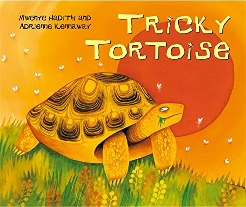 Tricky Tortoise (African Animal Tales)