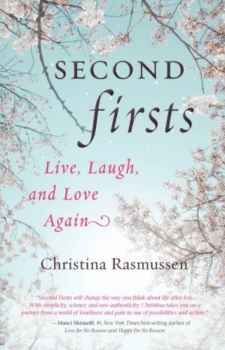 Second Firsts: Live, Laugh, and Love Again -