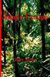 Jungle Escape, James Snider, 1553691717