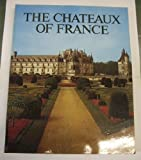 The Chateaux of France