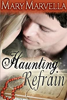 Haunting Refrain by [Marvella, Mary]