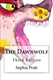img - for The Dawnwolf: Third Edition book / textbook / text book
