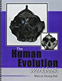img - for The Human Evolution Workbook by YOUNG OWL MARCUS (2012-10-29) book / textbook / text book