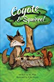 img - for Coyote and Squirrel book / textbook / text book