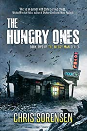 The Hungry Ones (The Messy Man Series Book 2)