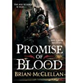 [ Promise of Blood ] [ PROMISE OF BLOOD ] BY McClellan, Brian ( AUTHOR ) Apr-16-2013 HardCover