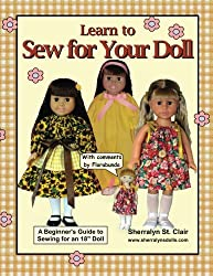 Learn to Sew for Your Doll: A Beginner's Guide to Sewing for an 18