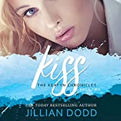 Kiss Me: The Keatyn Chronicles, Book 2 | Jillian Dodd