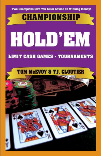 Championship Hold'em: Winning Sstrategies for limit hold'em tournaments and cash games