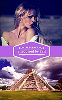Shadowed by Evil: A contemporary mystery by [Greer, Lisa]