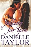 Falling for You, Danielle Taylor, 1495312364