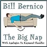 The Big Nap: A Short Story | Bill Bernico