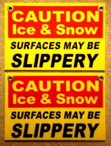 VINBOX 2 CAUTION ICE &, SNOW SLIPPERY Plastic Coroplast Signs 8'',X12'', w/Grommets FREE SH from VINBOX