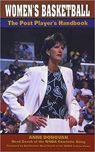 Women's Basketball: The Post Player's Handbook by Anne Donovan (2003-10-06)