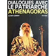 DIALOGUES AVEC LE PATRIARCHE ATHENAGORAS 1ER