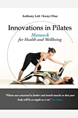 Innovations in Pilates: Matwork for Health and Wellbeing Paperback