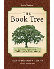 The Book Tree: A Christian Reference for Children's Literature: A Christian Reference for Children's Literature, 2nd Edition