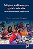 Religious and Ideological Rights in Education: Judicial Perspectives from 32 Legal Systems