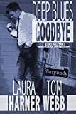 Deep Blues Goodbye (Book 2) (Altered States 1)