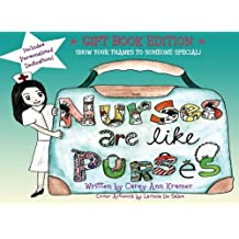 Nurses are like Purses