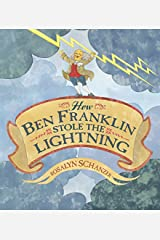 How Ben Franklin Stole the Lightning Hardcover