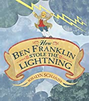 How Ben Franklin Stole The