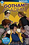 img - for Gotham Academy (2016-) Annual #1 book / textbook / text book
