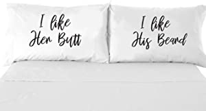Signatives I Like her Butt I Like his Beard Pillow Cases - White Pillow Cover – Bedroom Decor - Set of 2 - Couples Pillowcases - Couples Gifts - Printed Pillowcase - Wedding Gifts - Newlywed Gifts