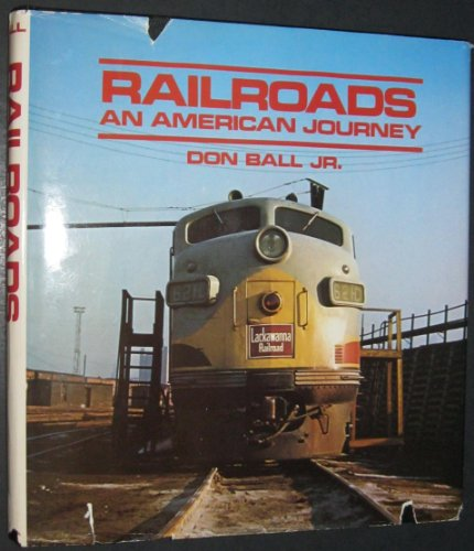 Railroads: An American Journey