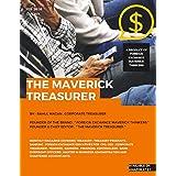 The Maverick Treasurer: Treasury Product , Banking , Foreign Exchange Magazine - Feb 2016 ( Edition )