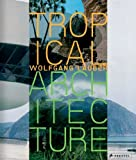 img - for Tropical Architecture: Sustainable and Humane Building in Africa, Latin America and South-East Asia book / textbook / text book
