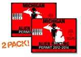 Michigan-ALIEN HUNTING PERMIT LICENSE TAG DECAL TRUCK POLARIS RZR JEEP WRANGLER STICKER 2-PACK!-MI