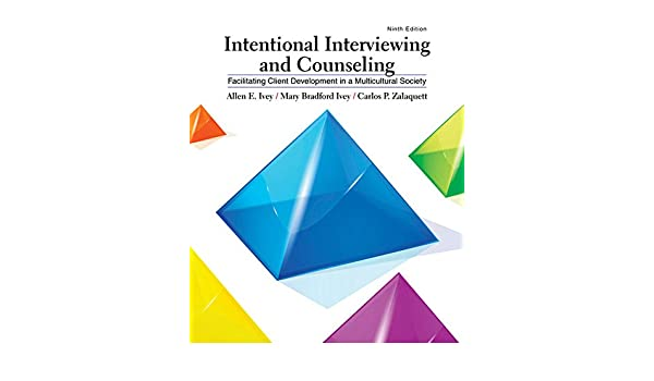 intentional interviewing and counseling 9th ed