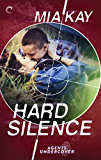 Hard Silence (Agents Undercover)