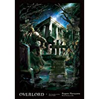 Overlord 7: The Invaders of the Great Tomb