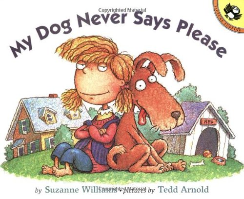 Read Online My Dog Never Says Please (Picture Puffin Books) PDF