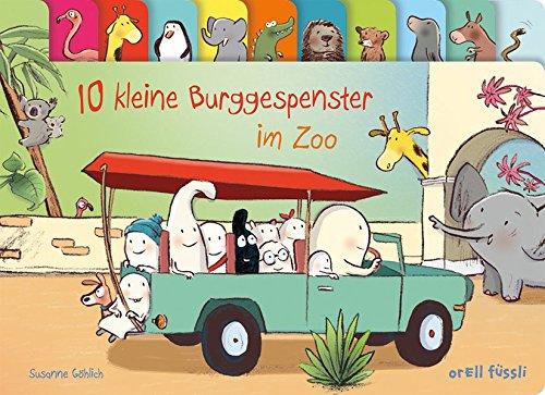 10 kleine Burggespenster im Zoo Pappbilderbuch – 9. Februar 2018 Susanne Göhlich OF Kinderbuch 3280035708 Ab 24 Monaten