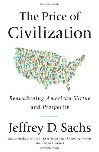The Price of Civilization: Reawakening American Virtue...