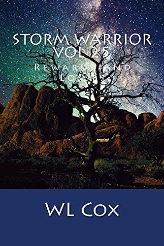 Storm Warrior Vol 25: Rewards And Losses